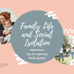 Day Two – Pressing the Re-Set Button on Your Family Life During Social Isolation
